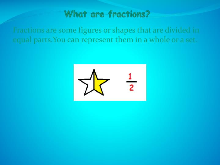 What are fractions