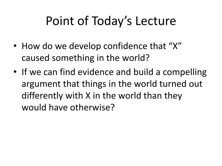Point of Today's Lecture