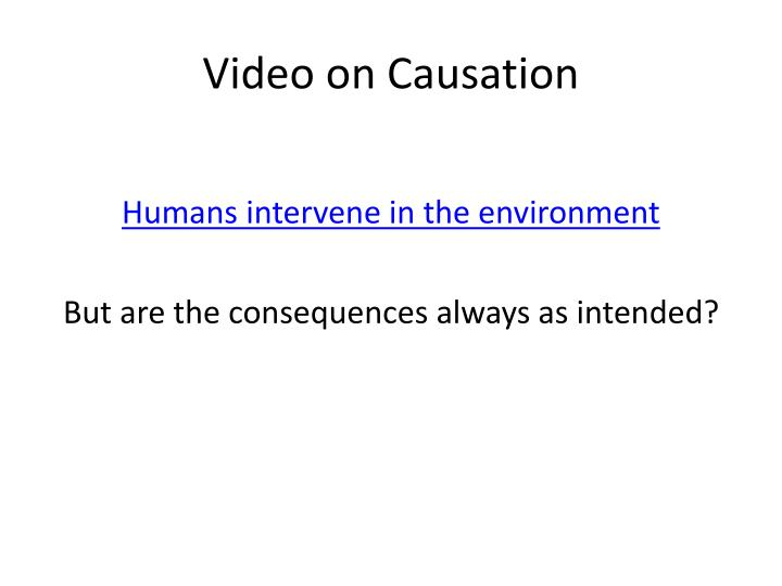 Video on Causation