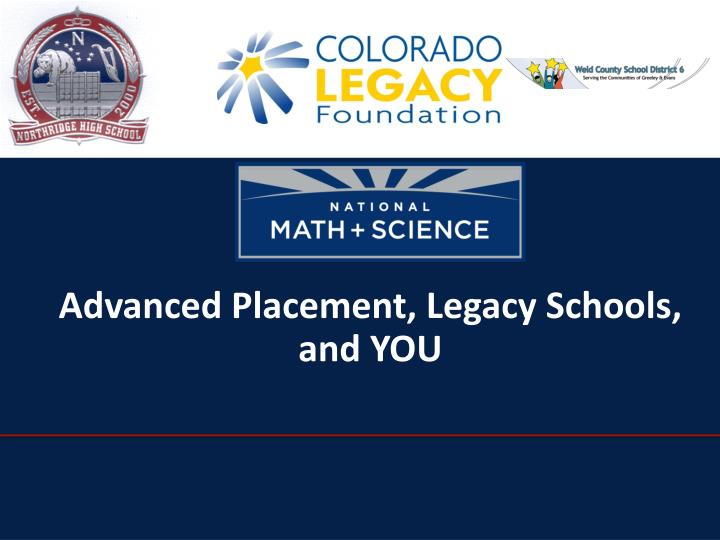 Advanced Placement, Legacy Schools, and YOU