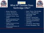 what ap courses does northridge offer
