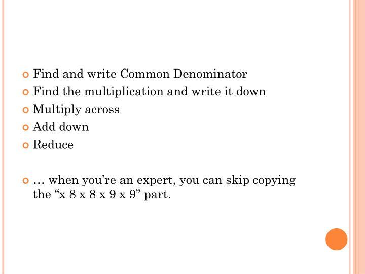 Find and write Common Denominator