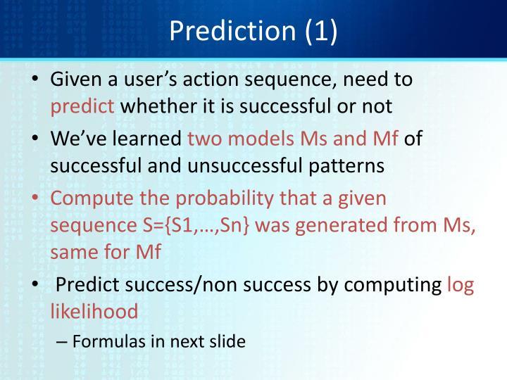Prediction (1)