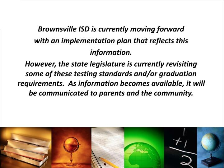 Brownsville ISD is currently moving forward