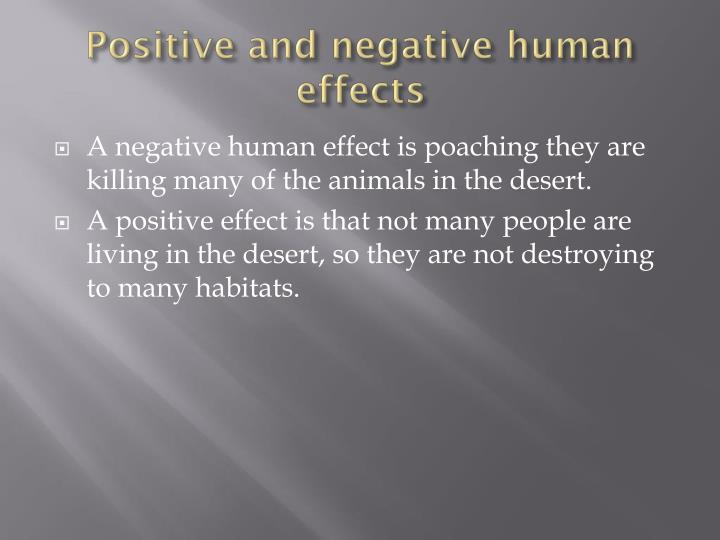 Positive and negative human effects