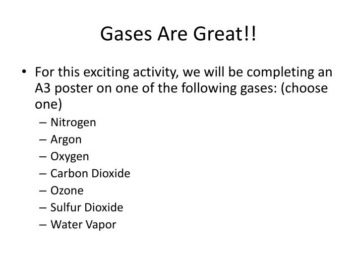 Gases Are Great!!