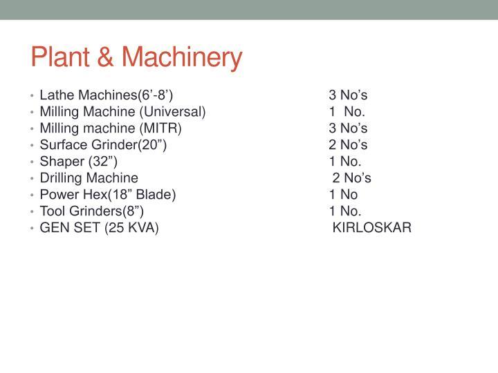Plant & Machinery