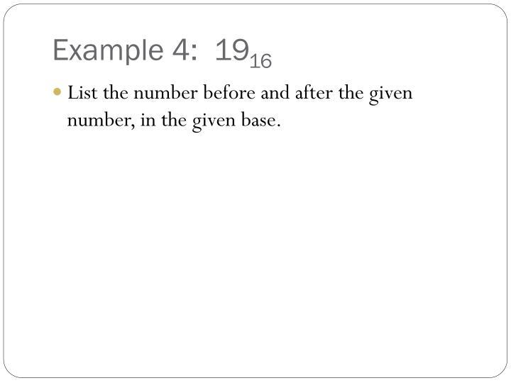 Example 4:  19