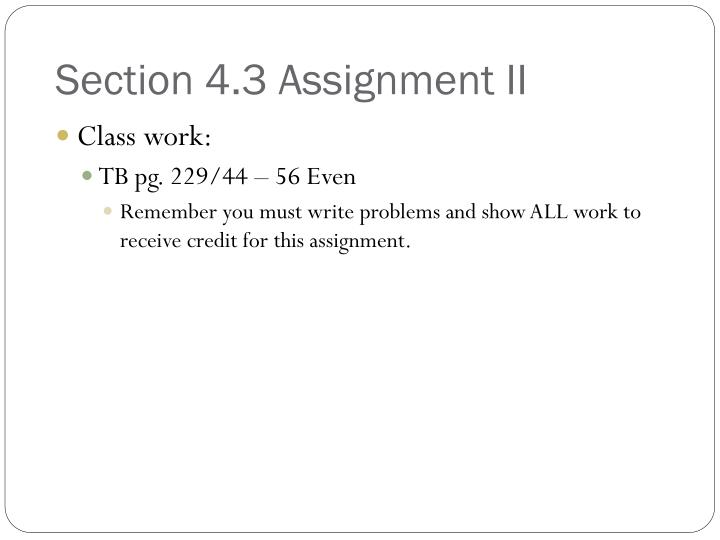 Section 4.3 Assignment II