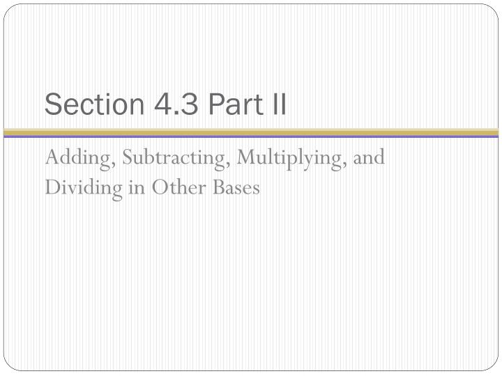 Section 4.3 Part II