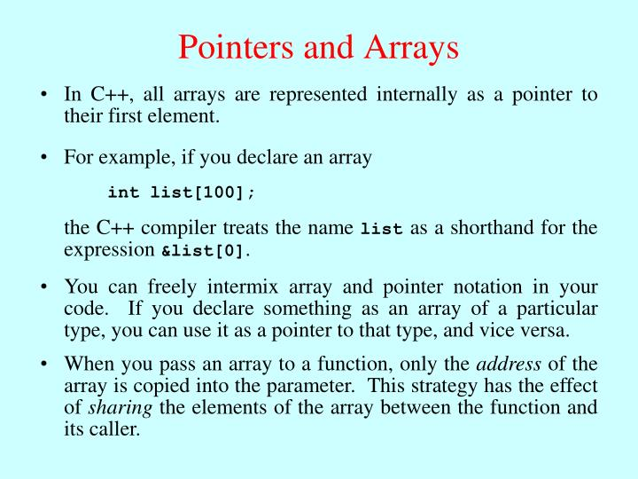 For example, if you declare an array