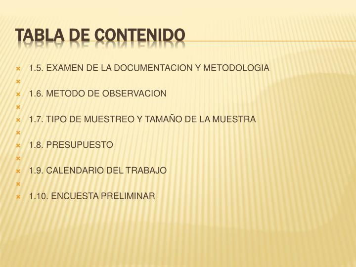 1.5. EXAMEN DE LA DOCUMENTACION Y METODOLOGIA