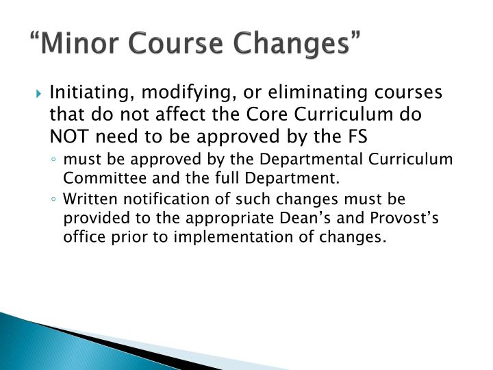 """""""Minor Course Changes"""""""
