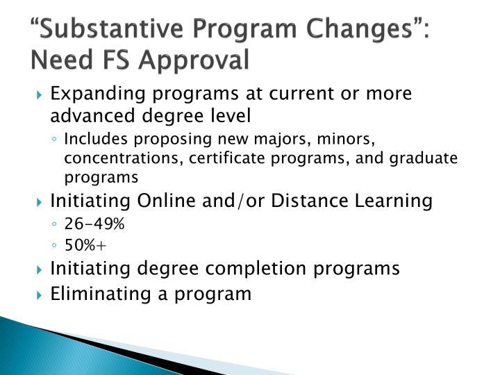 """Substantive Program Changes"":"