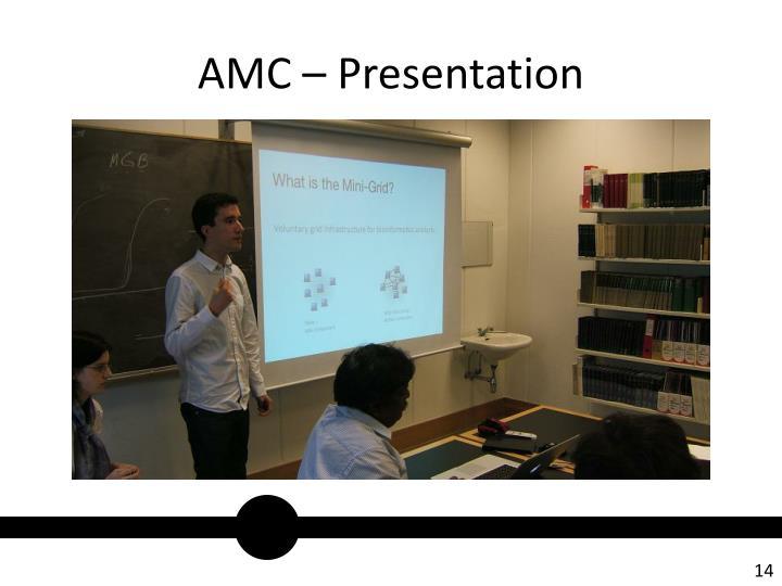 AMC – Presentation