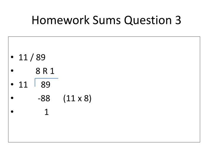 Homework Sums Question 3