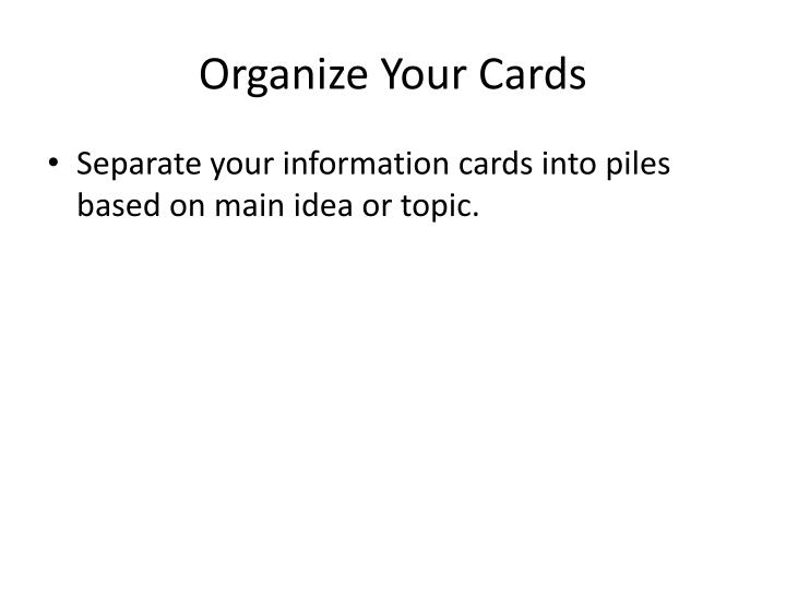 Organize your cards