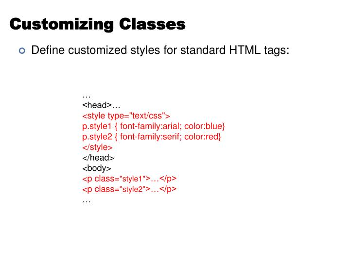 Customizing Classes