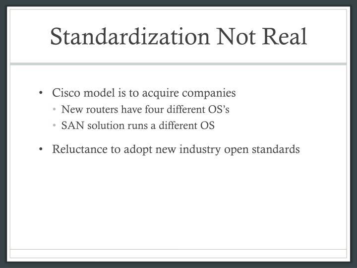 Standardization Not Real