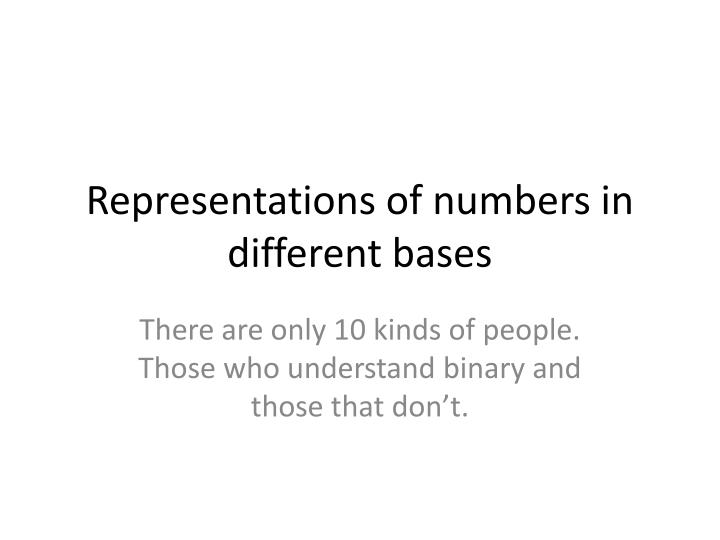 Representations of numbers in different bases