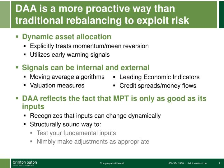 DAA is a more proactive way than traditional rebalancing to exploit risk