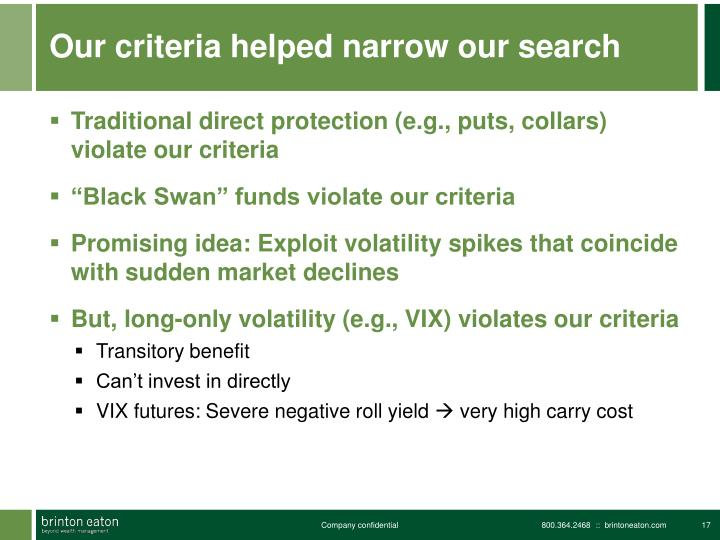 Our criteria helped narrow our search