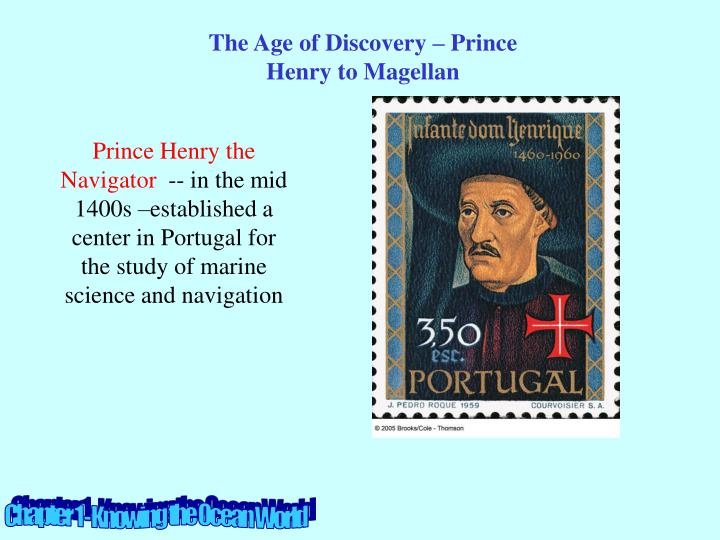 The Age of Discovery – Prince Henry to Magellan