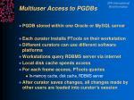 multiuser access to pgdbs