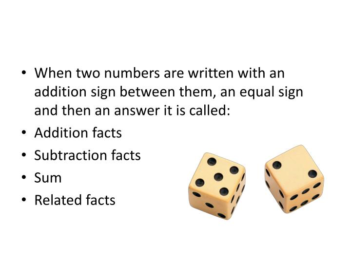 When two numbers are written with an addition sign between them, an equal sign and then an answer it is called: