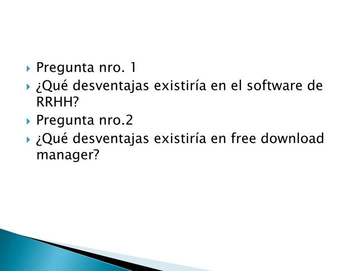 Pregunta nro. 1
