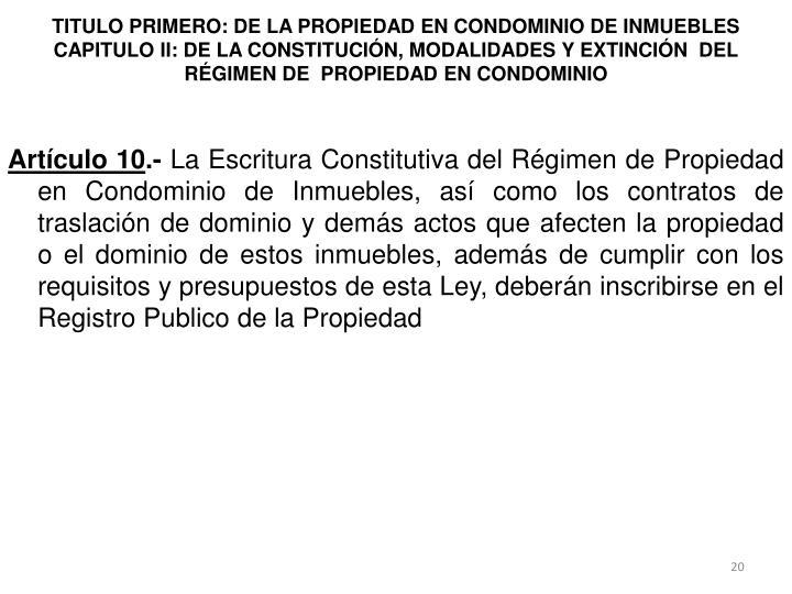 TITULO PRIMERO: DE LA PROPIEDAD EN CONDOMINIO DE INMUEBLES