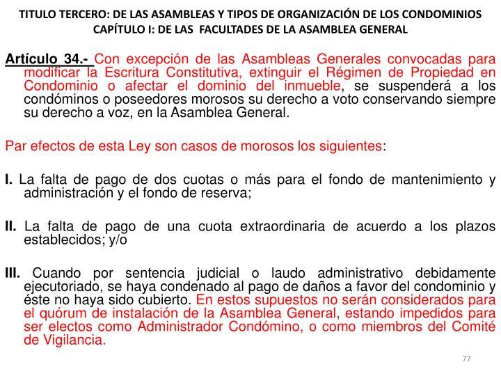 TITULO TERCERO: DE LAS ASAMBLEAS Y TIPOS DE ORGANIZACIÓN DE LOS CONDOMINIOS