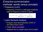 extractive summarization methods words versus concepts