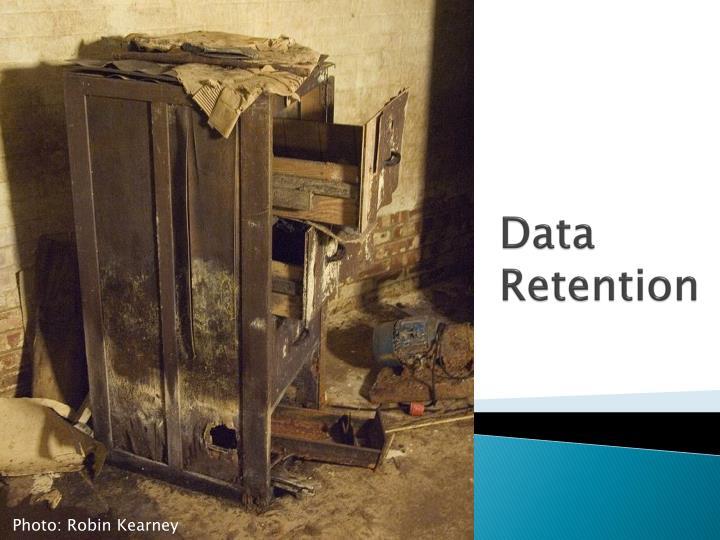 Data Retention