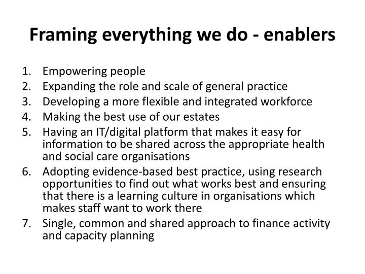 Framing everything we do - enablers