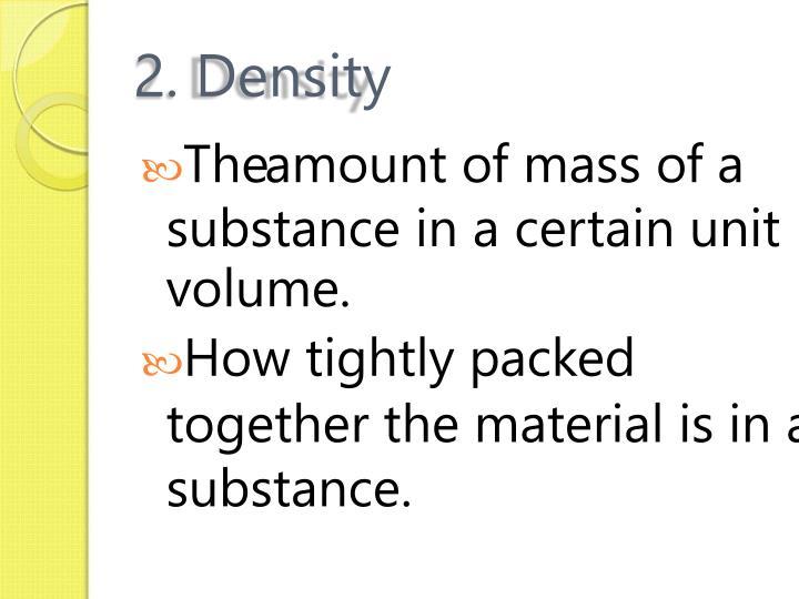 2. Density