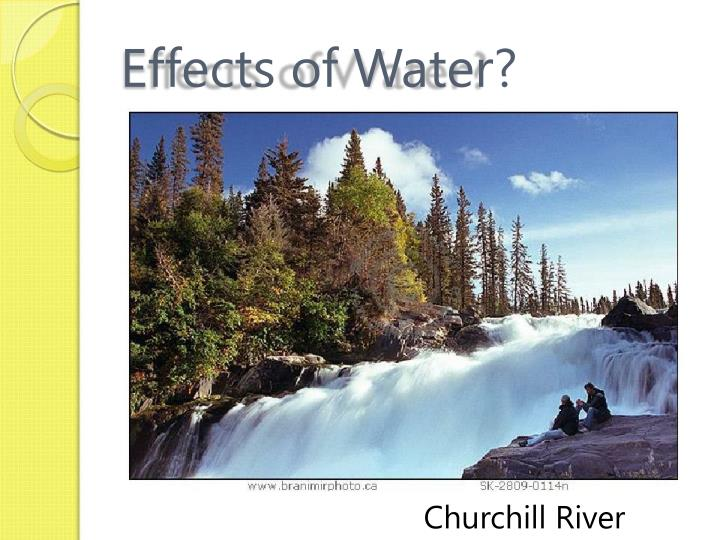 Effects of Water?