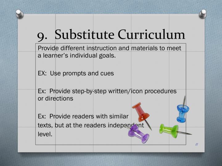 9.  Substitute Curriculum