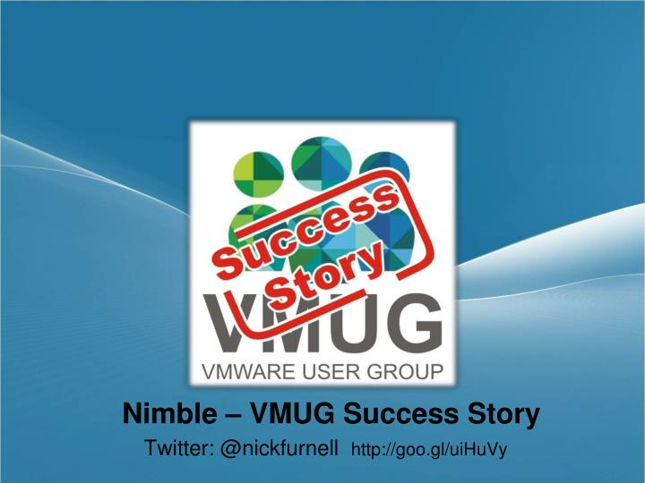 Nimble – VMUG Success Story