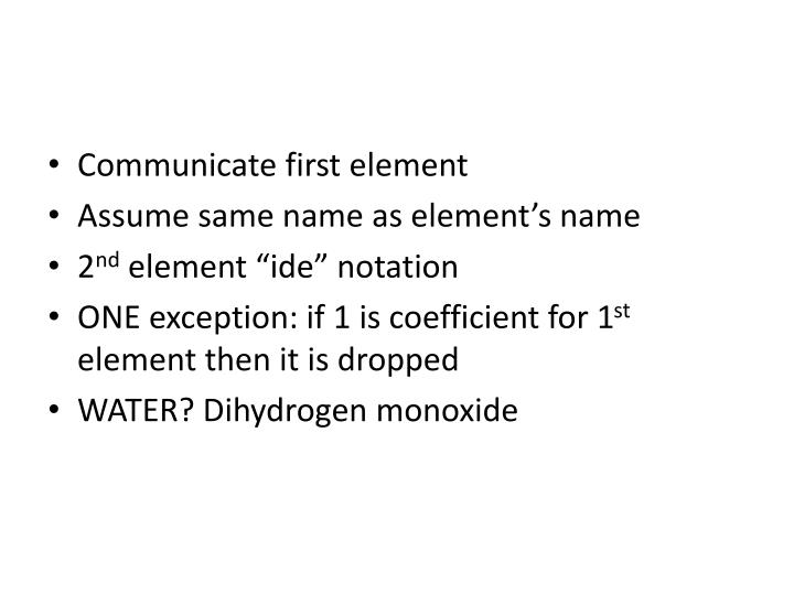 Communicate first element