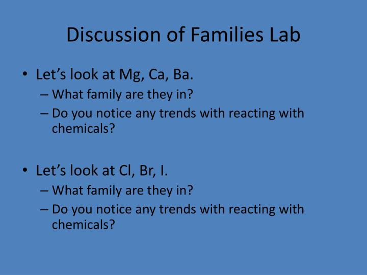 Discussion of Families Lab