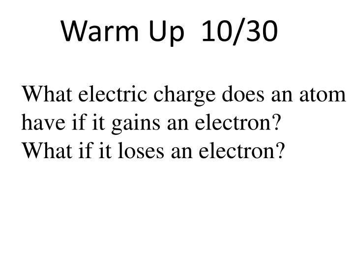 Warm Up  10/30
