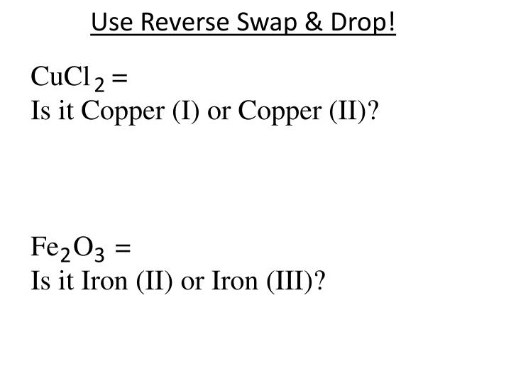 Use Reverse Swap & Drop!