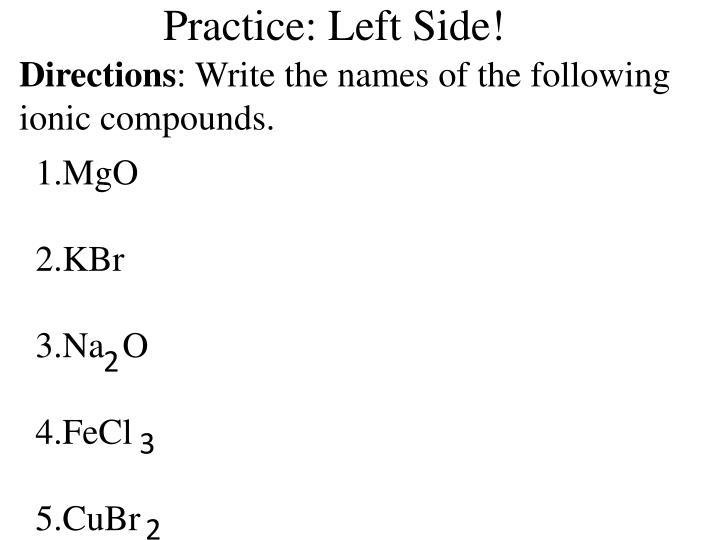 Practice: Left Side!