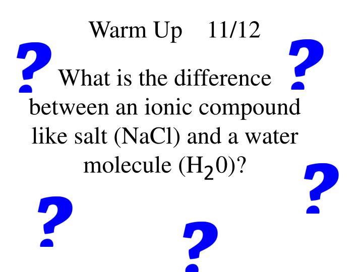 Warm Up    11/12