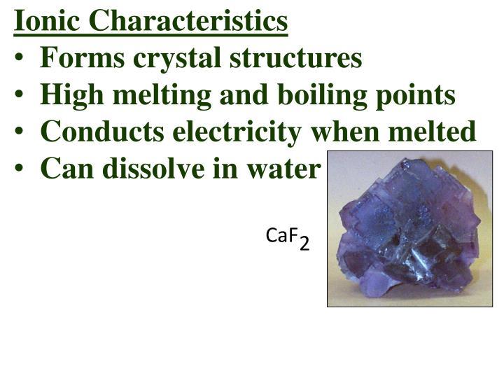 Ionic Characteristics