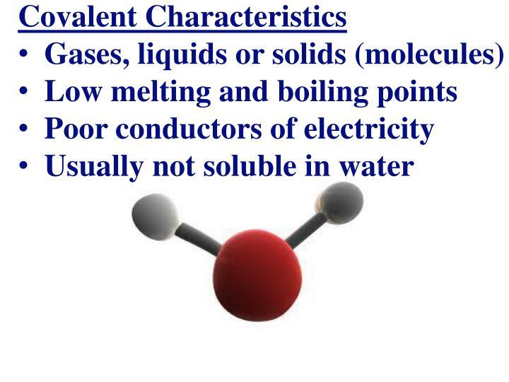 Covalent Characteristics