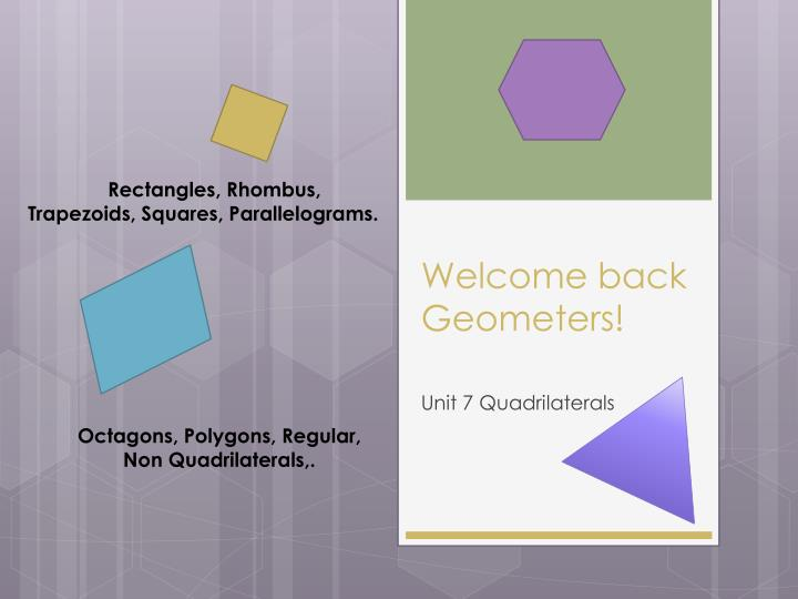 welcome back geometers