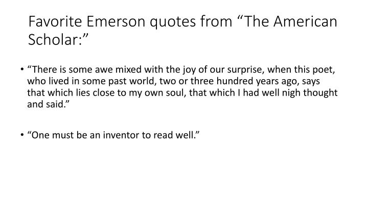 """Favorite Emerson quotes from """"The American Scholar:"""""""