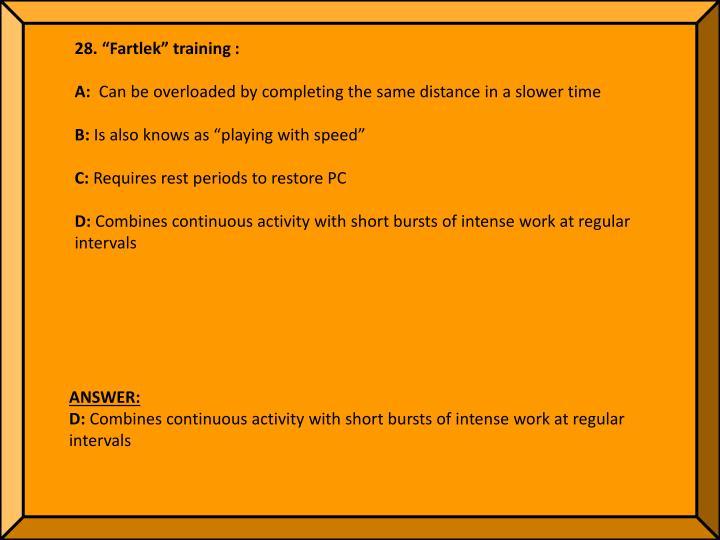 """28. """"Fartlek"""" training :"""